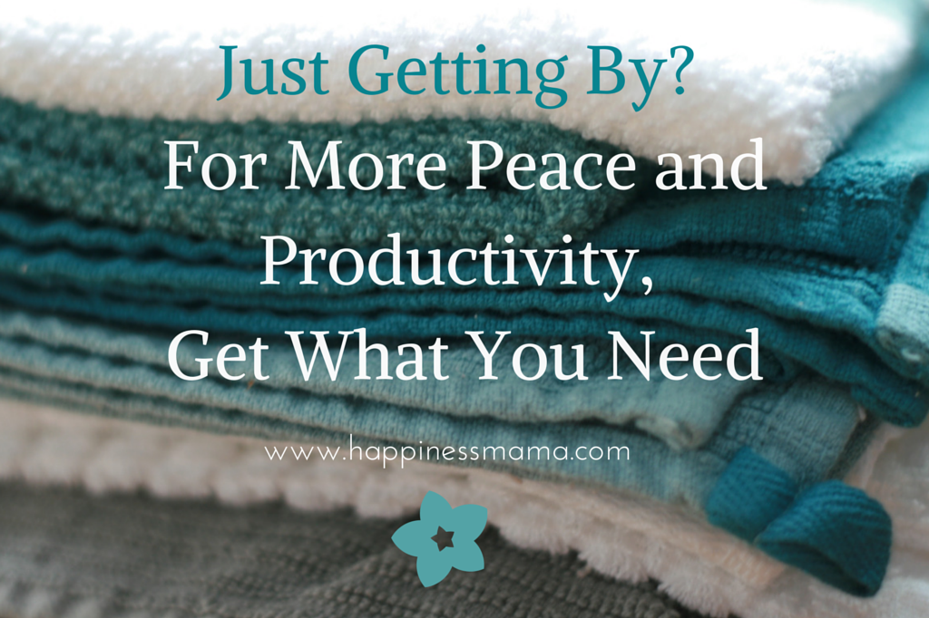 Just Getting By-Get What You Need,For