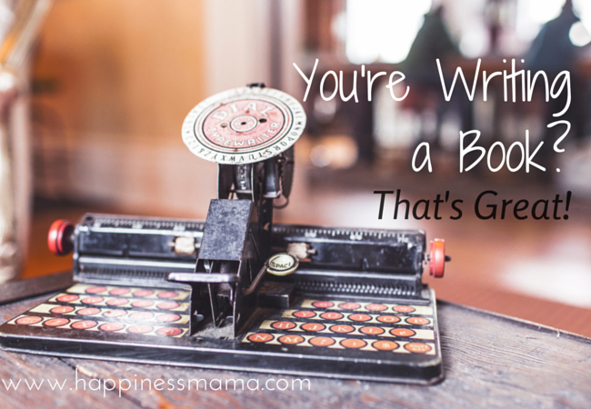 You're Writing a Book-
