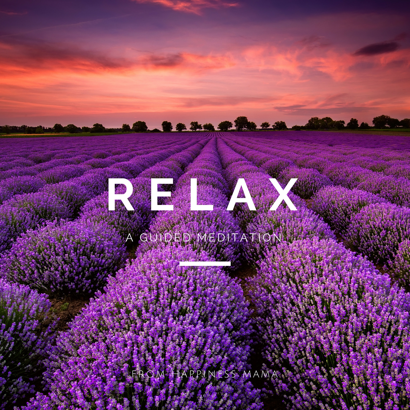 Relax Guided Meditation from Happiness Mama