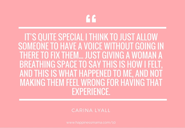 Happiness Mama Podcast Quote by Carina Lyall